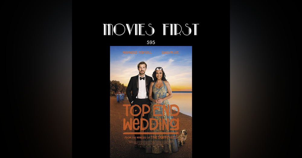 Top End Wedding (a review)