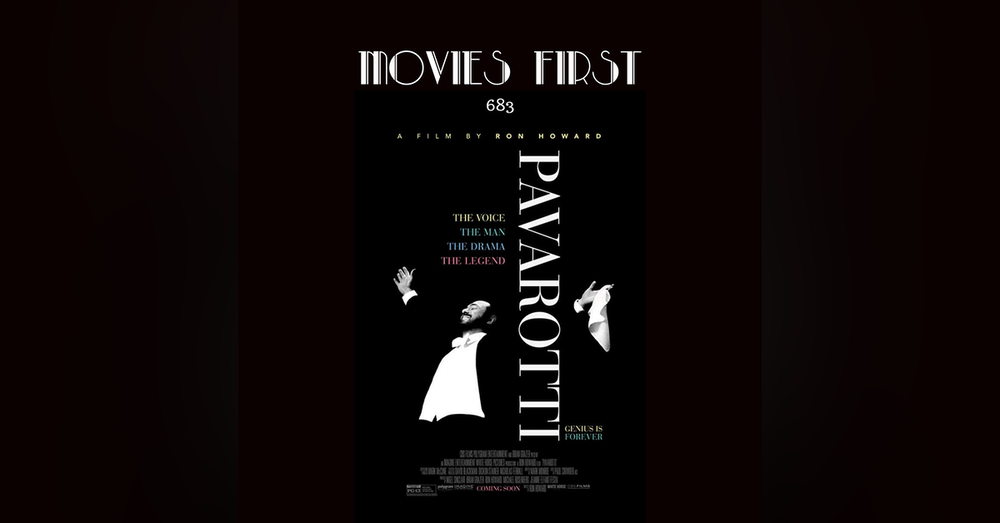 683: Pavarotti (Documentary, Biography, Music) (the @MoviesFirst review)