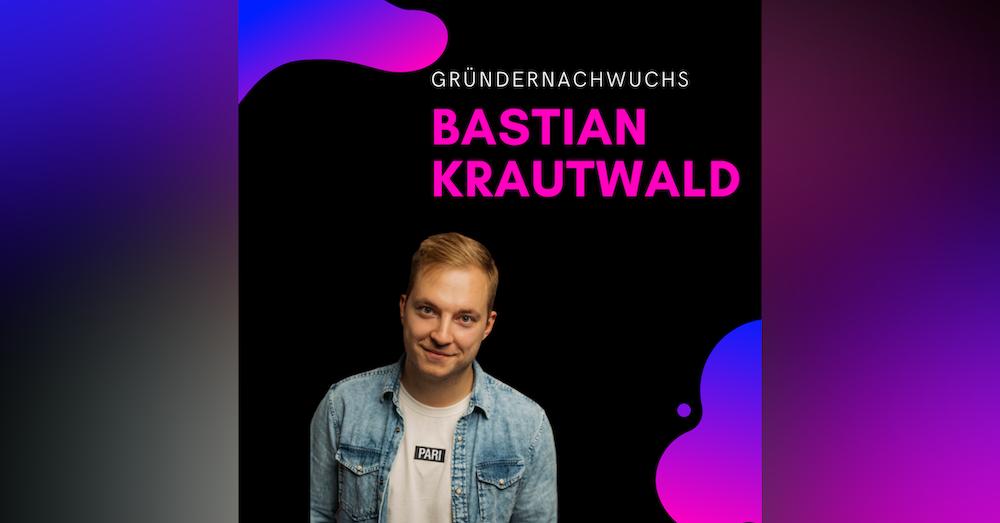 Bastian Krautwald, deineStudienfinanzierung | Gründernachwuchs
