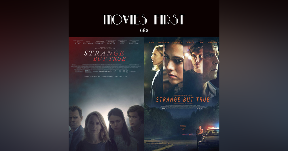 682: Strange But True (Thriller) (the @MoviesFirst review)