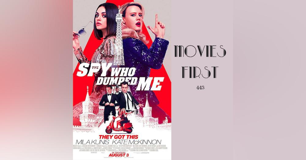 443: The Spy Who Dumped Me