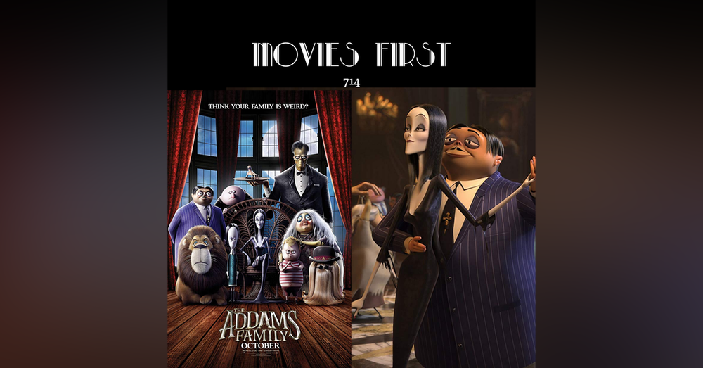 714: The Addams Family (2019) (Animation, Comedy, Family) (the @MoviesFirst review)