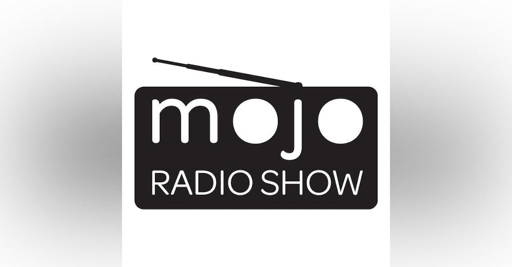 The Mojo Radio Show - EP 5 - Dan Gregory & Kieran Flanagan