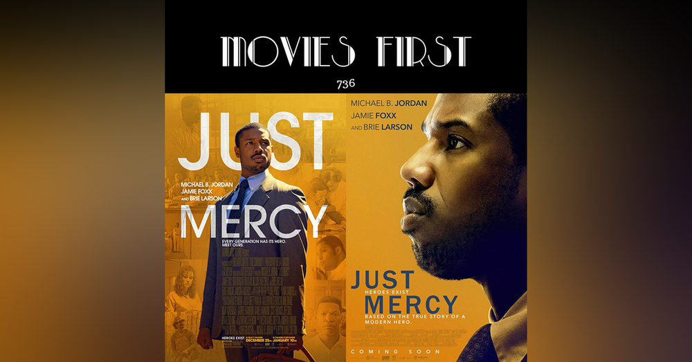 736: Just Mercy (Drama) (the @MoviesFirst review)
