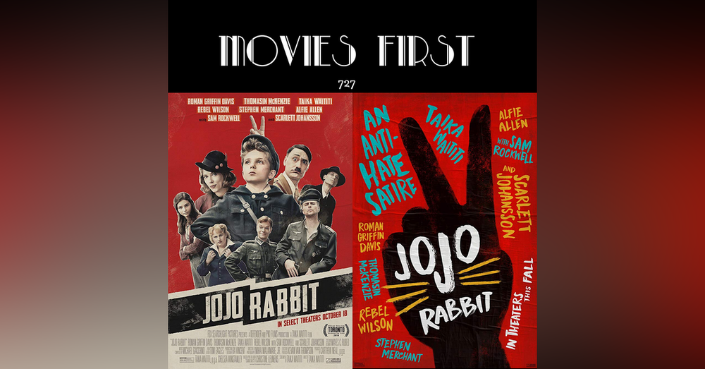 727 Jojo Rabbit (Comedy, Drama, War) (the @MoviesFirst review)
