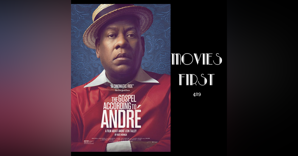 429: The Gospel According To Andre - Movies First with Alex First