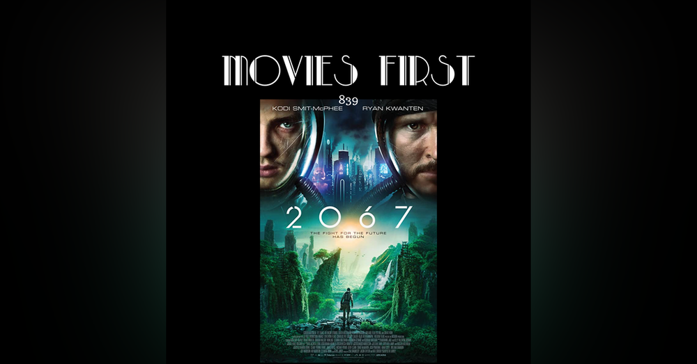 2067 (Sci-Fi) (the @MoviesFirst review)