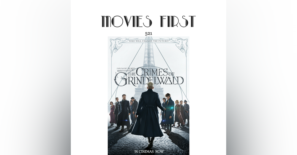 521: Fantastic Beasts: The Crimes of Grindelwald (Adventure, Family, Fantasy)