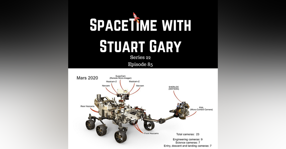 85: Mars 2020 Rover - The Hunt Is On