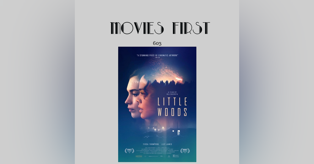 603: Little Woods (a review)