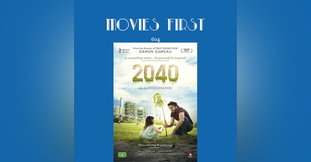 604: 2040 (Documentary) (a review)