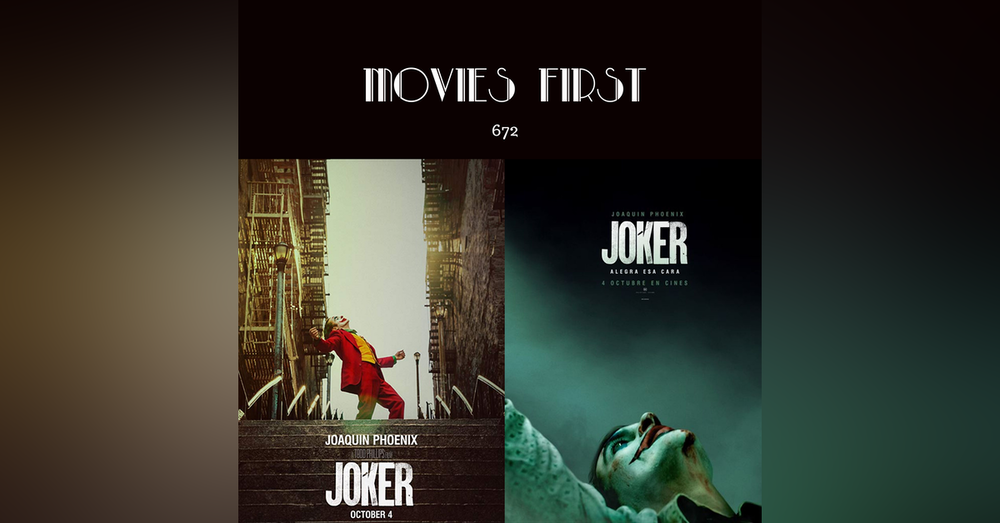 672: Joker (Crime, Drama, Thriller) (the @MoviesFirst review)