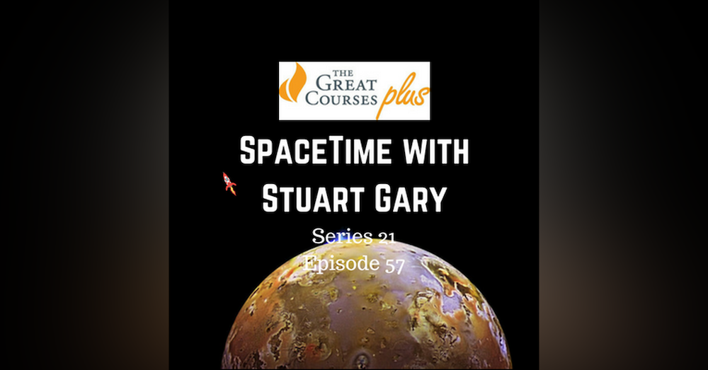 57: Another possible volcano on Jupiter moon Io - SpaceTime with Stuart Gary S21E57