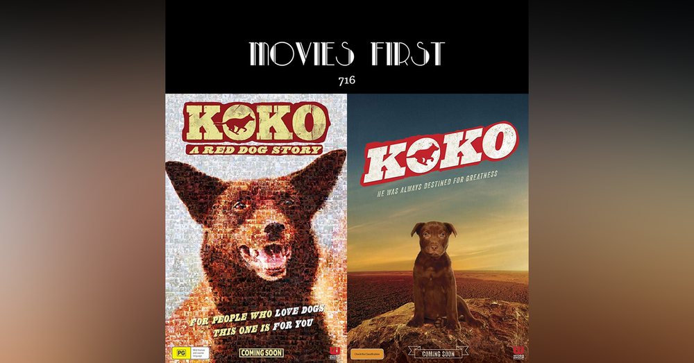 716: Koko: A Red Dog Story (Biography, Comedy) (the @MoviesFirst review)