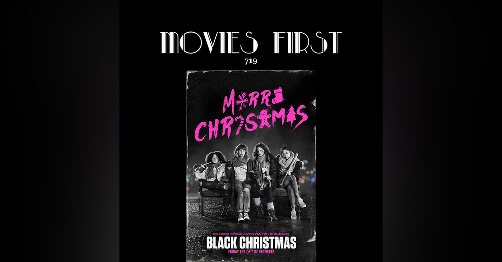 719: Black Christmas  (Horror, Mystery, Thriller)  (the @MoviesFirst review)