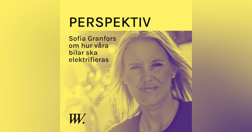 64. Elektrifieringen av fordonsparken - med Sofia Granfors