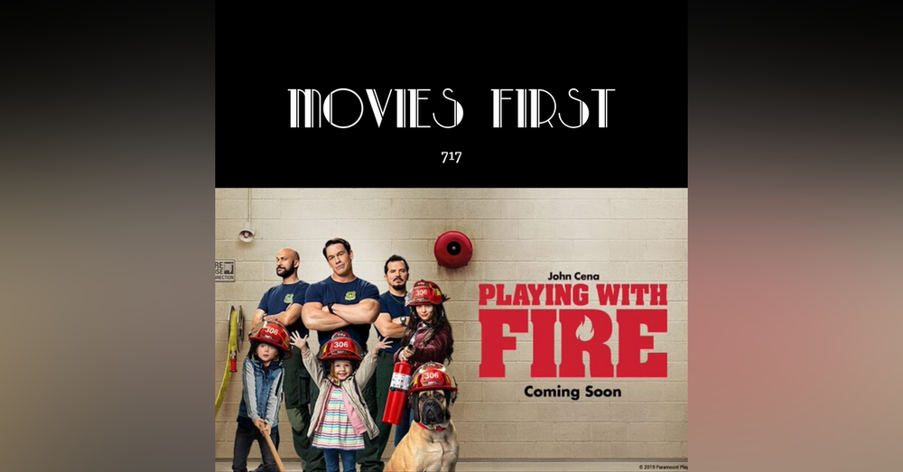 717: Playing With Fire (Comedy, Family) (the @MoviesFirst review)