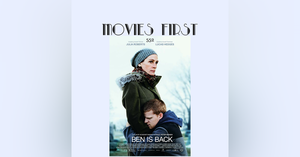 552: Ben Is Back (review)