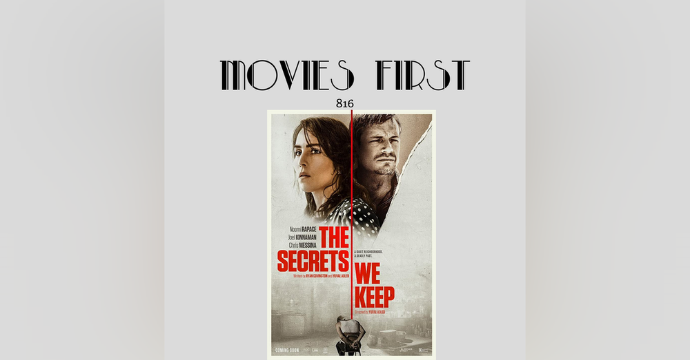 The Secrets We Keep (Drama, Thriller) (the @MoviesFirst review)