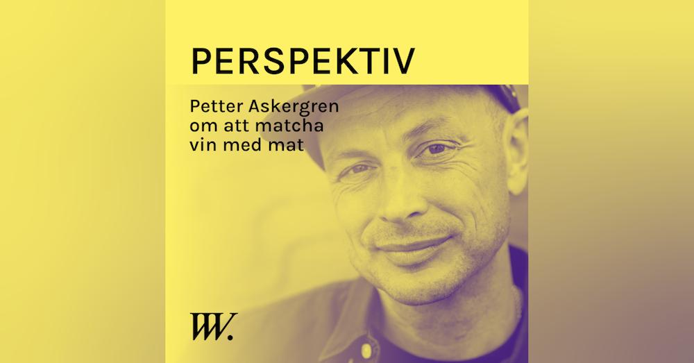 61. Regler för att matcha vin med mat - med Petter Askergren