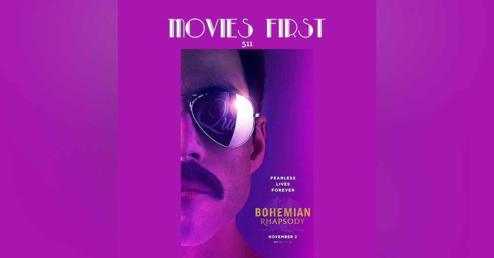 511: Bohemian Rhapsody (Biography, Drama, Music)