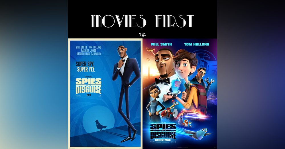 741: Spies in Disguise ( Animation, Action, Adventure) (the @MoviesFirst review)