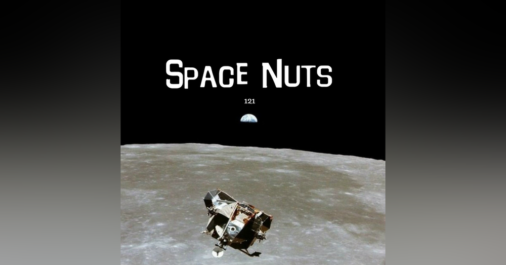 121: We're off to the moon... (well...not us exactly...)