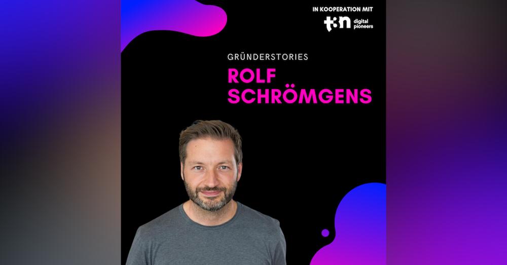 Rolf Schroemgens, Leadership Sprouts   Gründerstories x t3n