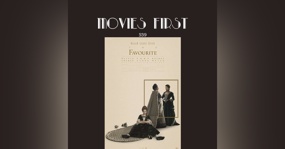 539: The Favourite (review)