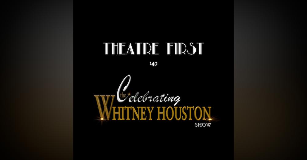 149: The Celebrating Whitney Houston Show (review)