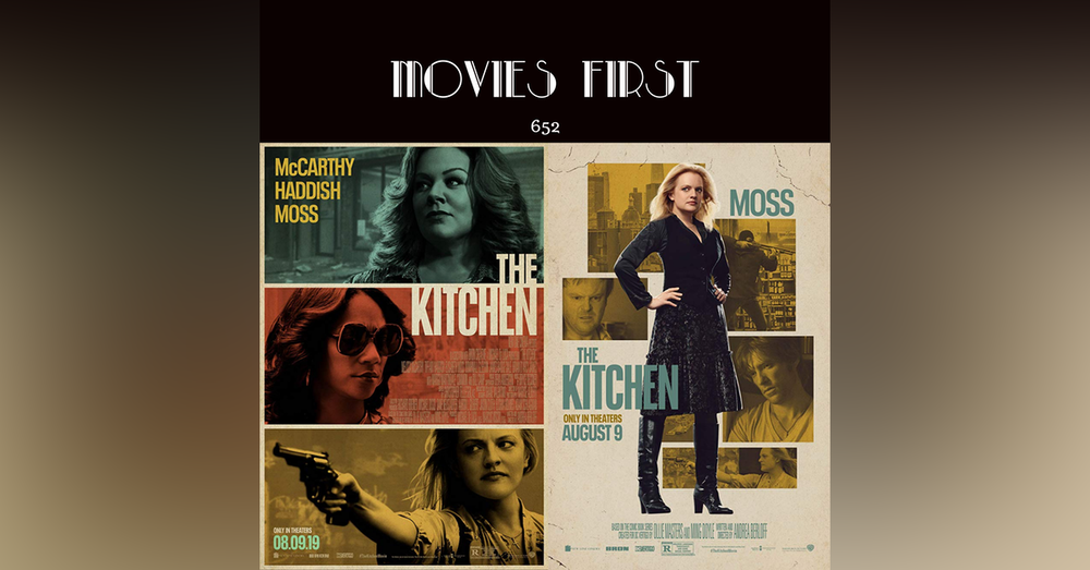 652: The Kitchen (Action, Crime, Drama) (The @MoviesFirst review)
