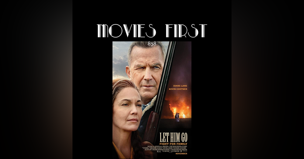 Let Him Go (Action, Thriller, Drama) (the @MoviesFirst review)