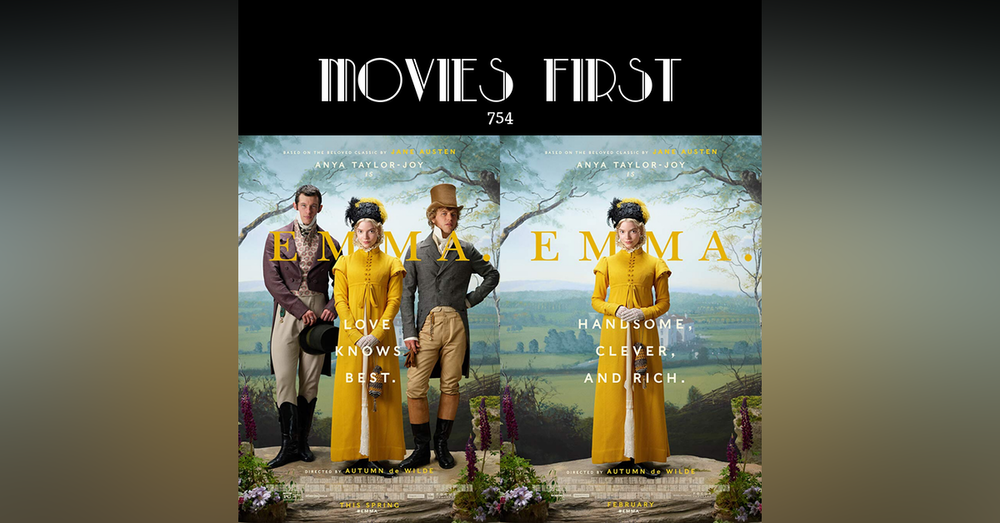 754: Emma (Comedy, Drama) (the @MoviesFirst review)