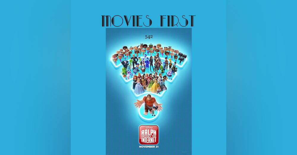 542: Ralph Breaks The Internet (review)