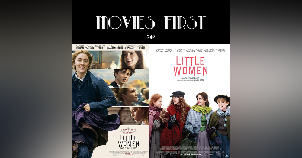 740: Little Women (Drama, Romance) (the @MoviesFirst review)