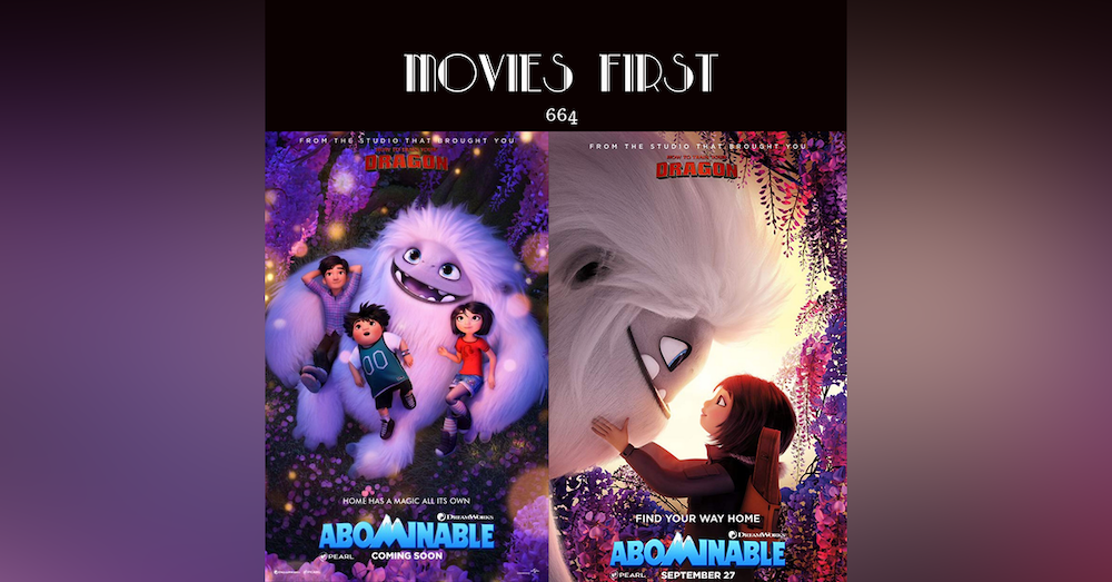 664: Abominable (animation, adventure, comedy) (The @MoviesFirst review)