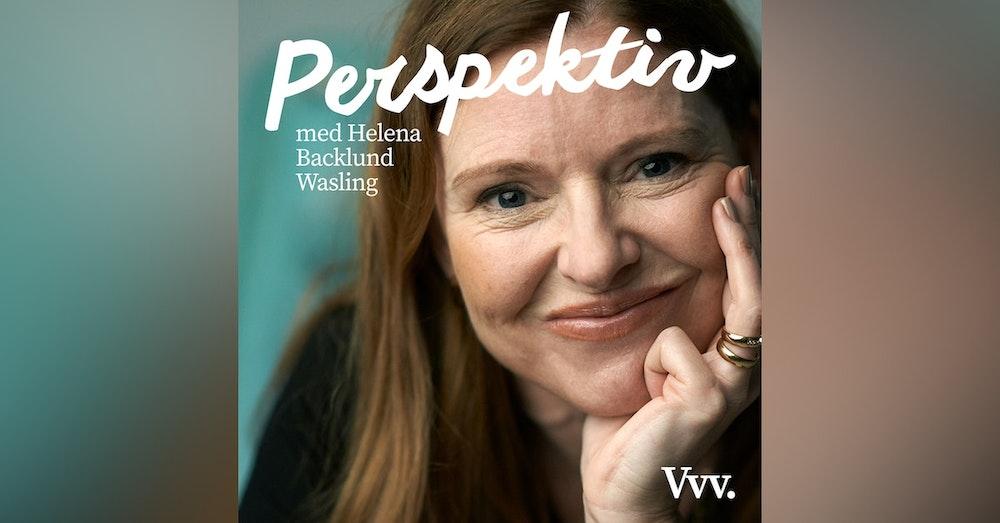25. Om kopplingen mellan beröring och förbättrade sociala relationer - med Helena Backlund Wasling
