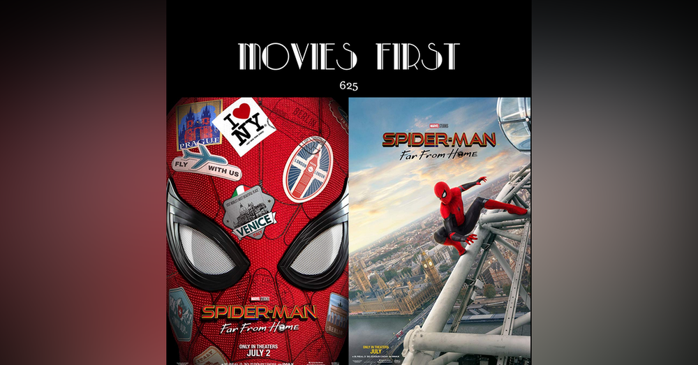 625: Spider-Man: Far From Home (a review)