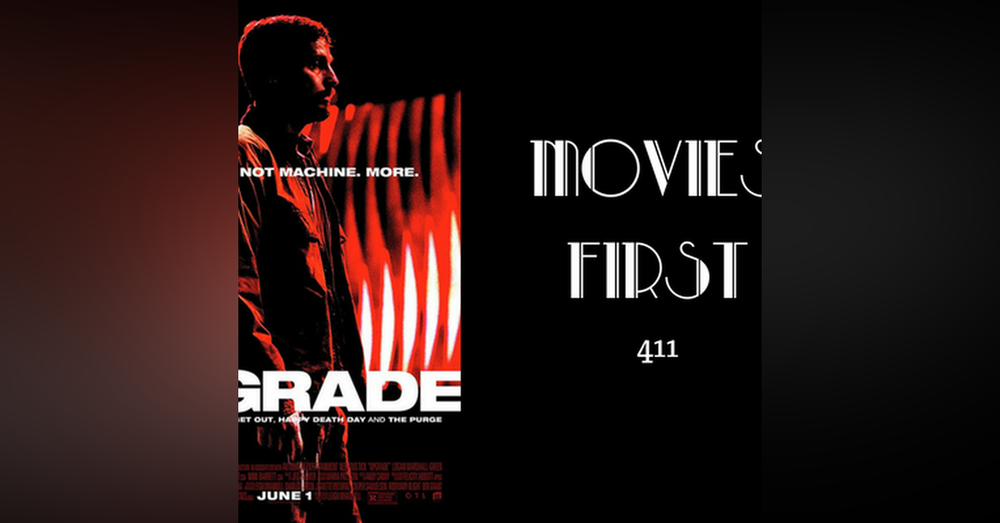 411: Upgrade - Movies First with Alex First