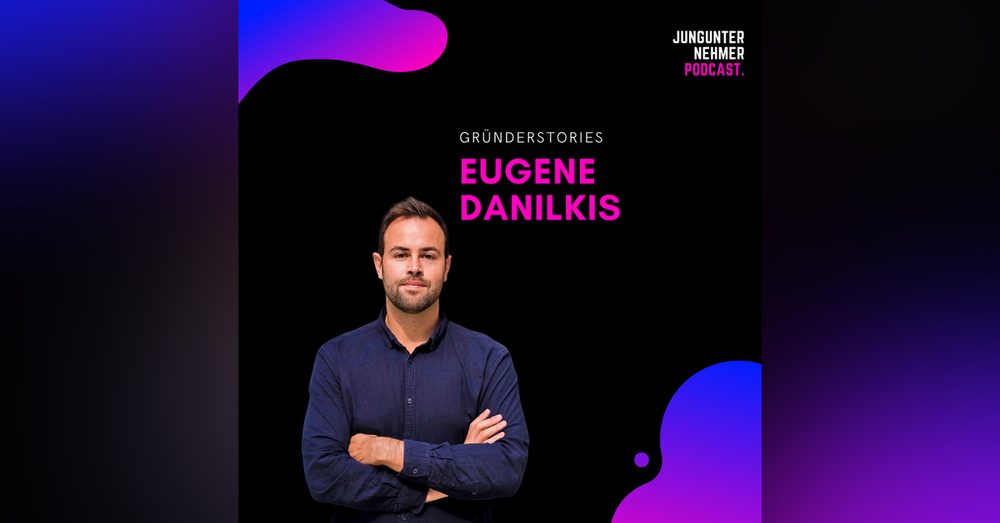 Eugene Danilkis, Mambu | Gründerstories