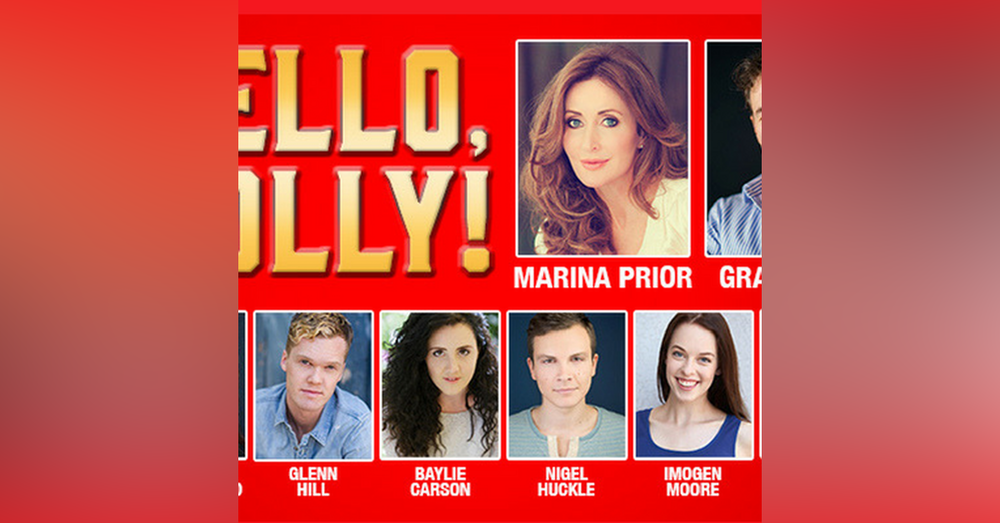 31: Hello, Dolly - Theatre First with Alex First Episode 31