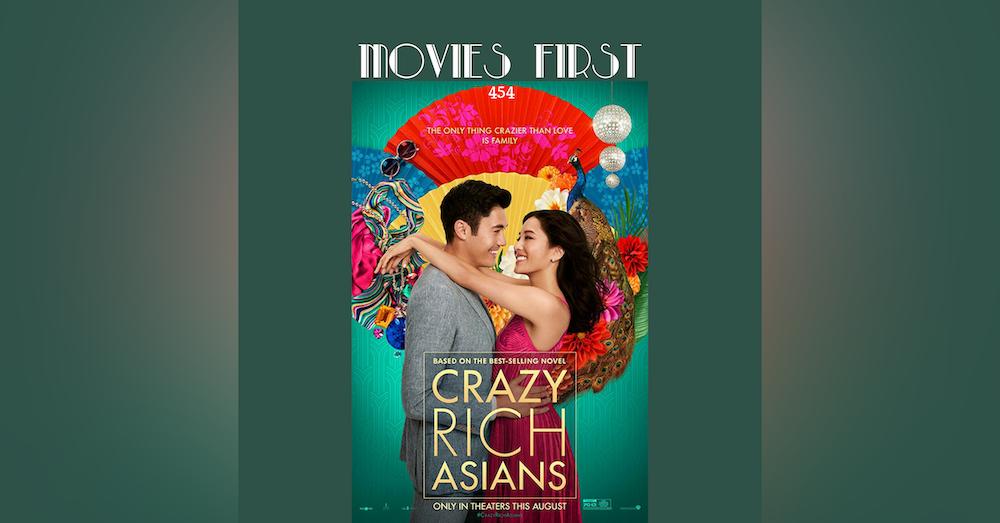 454: Crazy Rich Asians