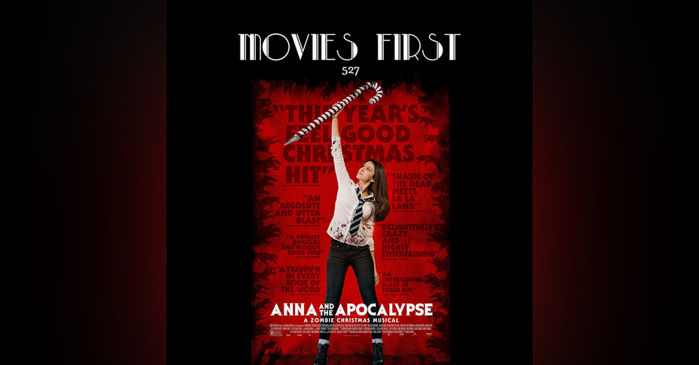 527: Anna and the Apocalypse (review)