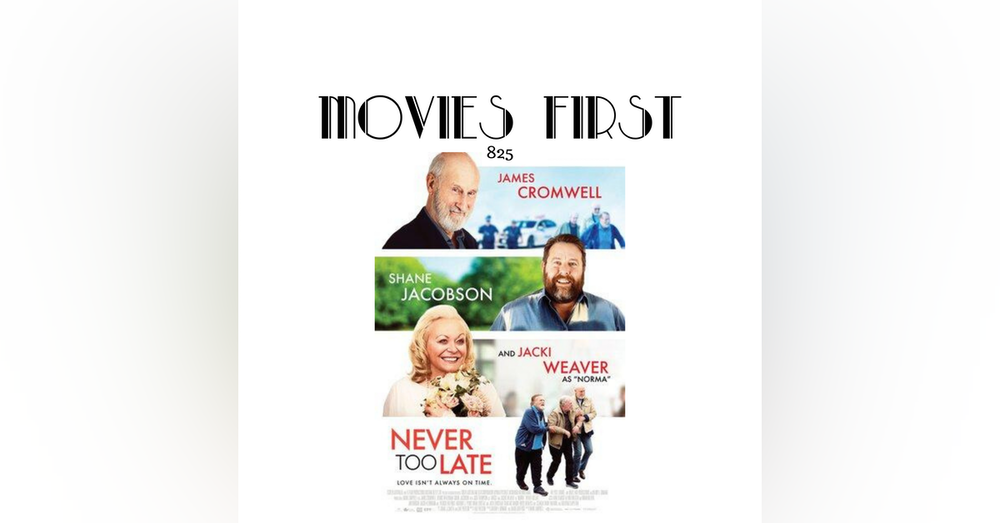 Never Too Late (Comedy, Drama, Romance) (the @MoviesFirstreview)