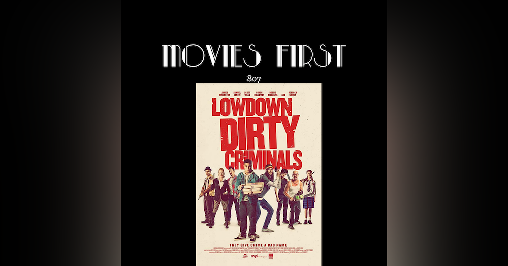 Lowdown Dirty Criminals (Comedy) (the @MoviesFirst review)