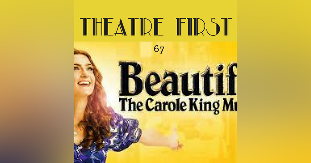 67: Beautiful - The Carol King Musical (Melbourne Production) - Theatre First with Alex First