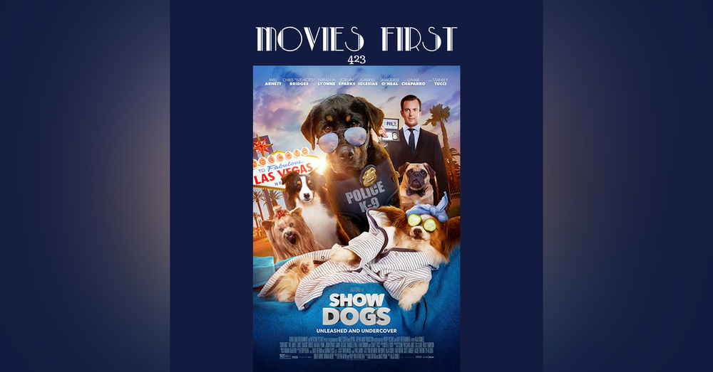 423: Show Dogs - Movies First with Alex First