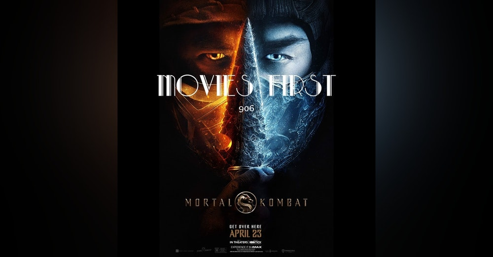 Mortal Kombat (Action, Adventure, Fantasy (the @MoviesFirst review)