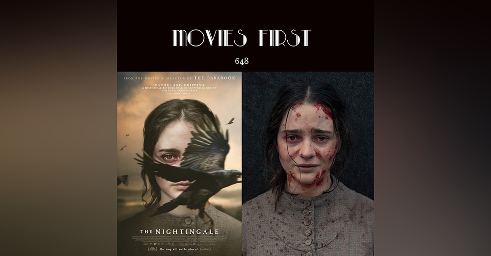 648: The Nightingale (@MoviesFirst review)