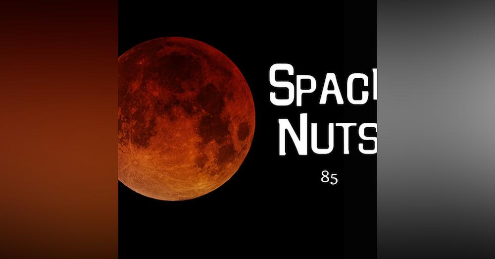 85: The Super Blue Blood Moon Eclipse